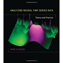 Analyzing Neural Time Series Data (Issues in Clinical and Cognitive Neuropsychology)