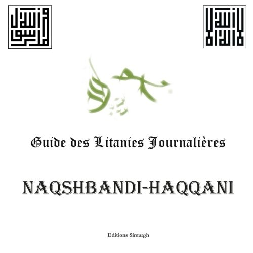 Guide des litanies Naqshbandi-Haqqani