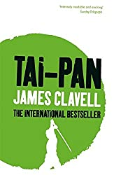 Tai-Pan: The Second Novel of the Asian Saga by James Clavell (1999-07-01)