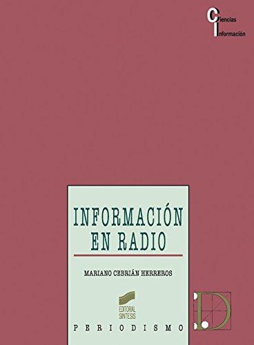 Información en radio (Ciencias de la información) por Mariano Cebrián Herreros