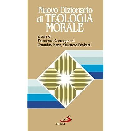 Nuovo Dizionario Di Teologia Morale