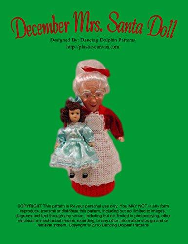 December Mrs. Santa Doll: Plastic Canvas Pattern (English Edition) -