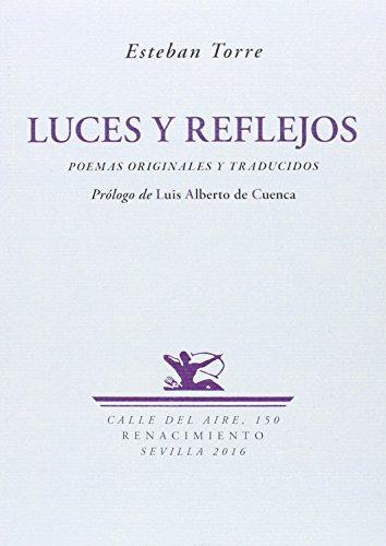 Luces y reflejos: Poemas originales y traducidos (Calle del Aire)
