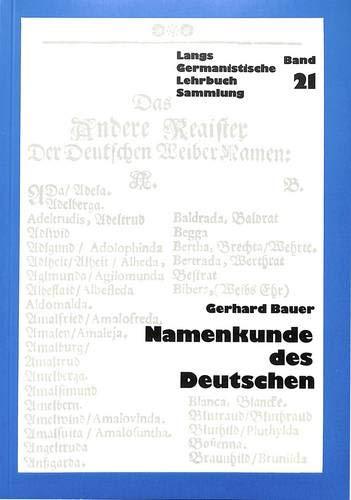 Namenkunde des Deutschen (Germanistische Lehrbuchsammlung, Band 21)