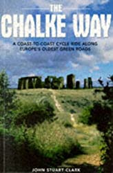 The Chalke Way: A Coast-to-coast Cycle Ride Along Europe's Oldest Green Roads (Two Wheels)