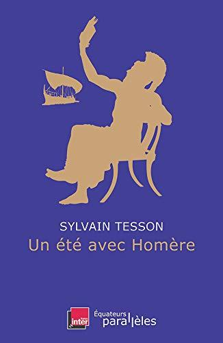 Un été avec Homère (Parallèles) (French Edition)