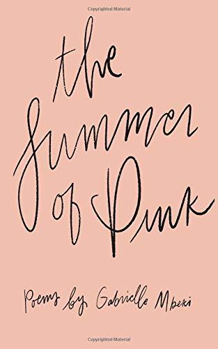 Summer of Pink por Gabrielle Mbeki