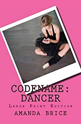 Codename: Dancer (Large Print Edition): A Dani Spevak Mystery