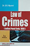 Dr. S.R.Myneni's 'LAW OF CRIMES' (Indian Penal Code 1860) - 2019 Edition