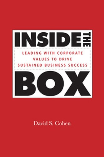 Inside the Box: Leading With Corporate Values to Drive Sustained Business Success (Jossey-Bass Leadership Series - Canada) (English Edition) -