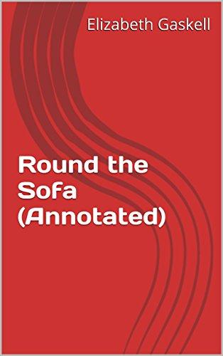 Custom-classics Sofa (Round the Sofa (Annotated) (English Edition))