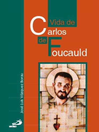 La vida de Carlos de Foucauld (Retratos de Bolsillo)