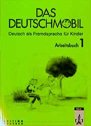Das deutschmobil. Arbeitsbuch. Per la Scuola media: 1