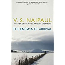 The Enigma of Arrival: A Novel in Five Sections (English Edition)
