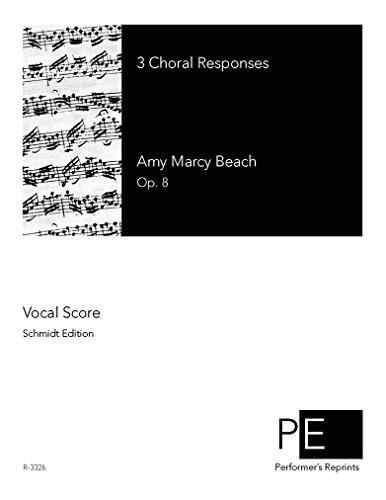 3 Choral Responses por Amy Marcy Beach