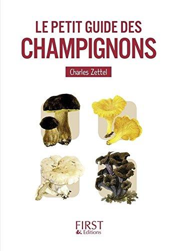 Le petit guide des champignons par Charles ZETTEL