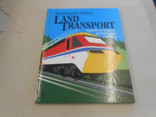 Land Transport (Technol. Topics)