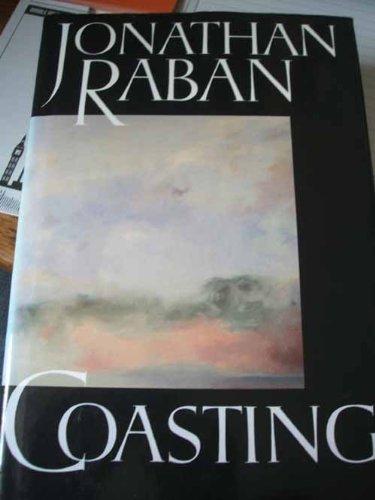 Coasting por Jonathan Raban