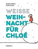 Weiße Weihnacht für Chloé (Kinderbücher)
