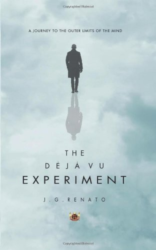 The Deja Vu Experiment: A Journey to the Outer Limits of the Mind