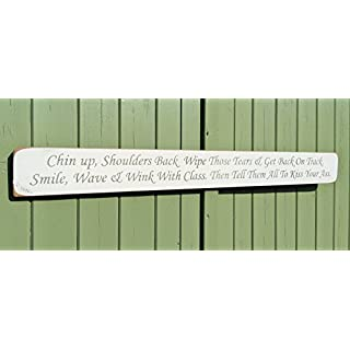 Large Wood Sign CHIN UP, SHOULDERS BACK...... FUNNY INSPIRATIONAL SIGN Shabby Chic kitchen Wooden Hand Painted Sign Plaque Gift Handmade By Vintage Product Designer Austin Sloan