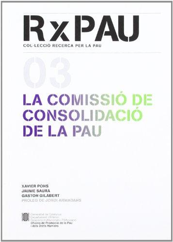 Comissió de Consolidació de la Pau/La (Recerca per la Pau)