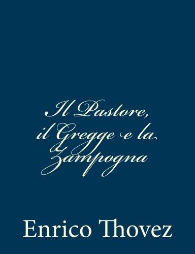 Il Pastore, Il Gregge E La Zampogna di Enrico Thovez