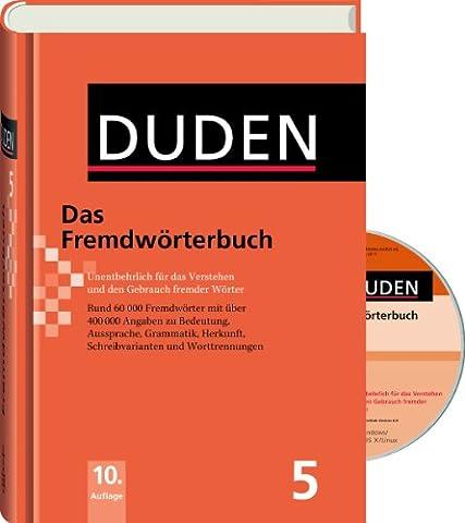 Duden: Fremdwörterbuch - Buch plus CD: Unentbehrlich für das Verstehen und den Gebrauch fremder Wörter