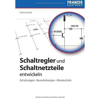 PDF] Schaltregler und Schaltnetzteile entwickeln: Schaltungen ...