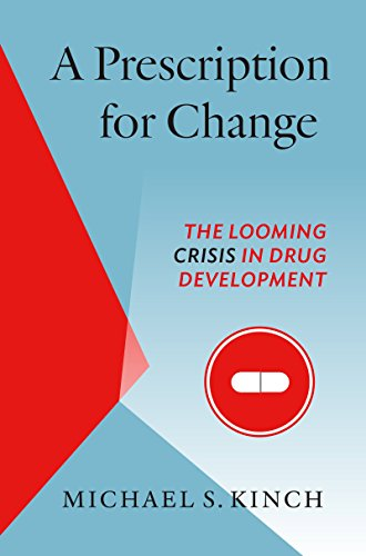 a-prescription-for-change-the-looming-crisis-in-drug-development-luther-h-hodges-jr-and-luther-h-hod