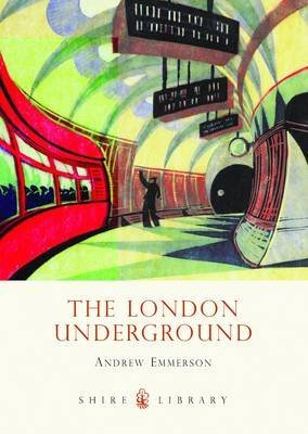 [The London Underground] (By: Andrew Emmerson) [published: May, 2013]