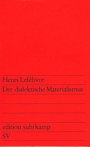 Der dialektische Materialismus - Materialismus Dialektischer