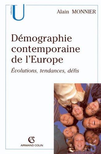 Démographie contemporaine de l'Europe : Évolutions, tendances, défis (Sociologie) par Alain Monnier
