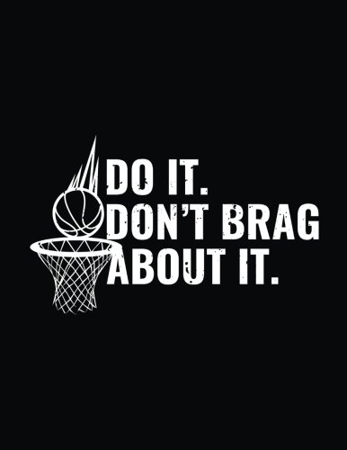 Do It Don't Brag About It: Basketball Gifts For Coaches Doodle Sketch Book por Dartan Creations