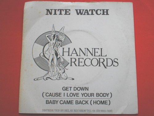 Nite Watch Get Down 7