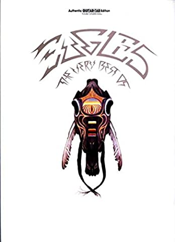 The Very Best of Eagles: Authentic Guitar