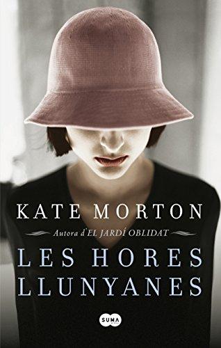 Les hores llunyanes (Catalan Edition) por Kate Morton