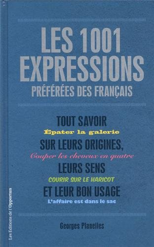 1001 expressions prfres des Franais (dition Luxe)
