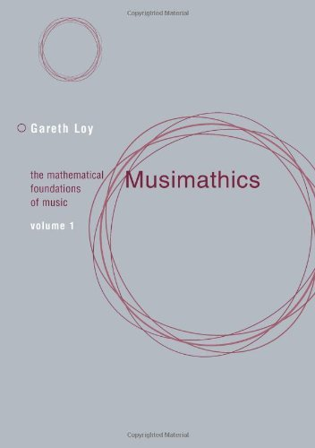 Musimathics: The Mathematical Foundations of Music (The MIT Press Book 1) (English Edition)
