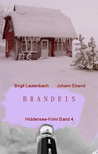 Brandeis: Hiddensee-Krimi Band 4