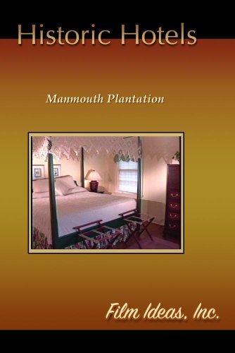 Preisvergleich Produktbild Historic Hotels-Manmouth Plantation by C. Vincent Shortt