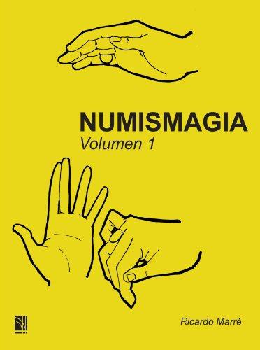 Numismagia volumen 1