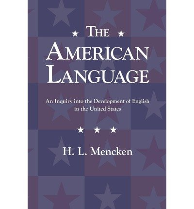 [{ The American Language By Mencken, H L ( Author ) Jul - 13- 2011 ( Paperback ) } ]