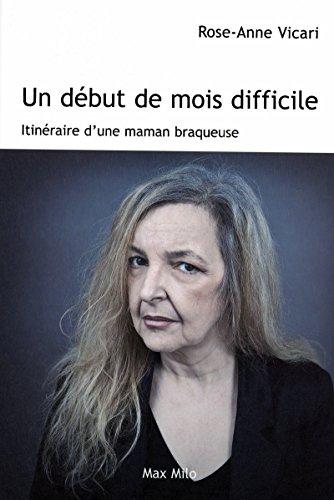 UN DÉBUT DE MOIS DIFFICILE