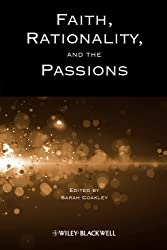 Faith, Rationality and the Passions (Directions in Modern Theology)