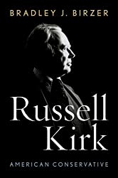 Russell Kirk: American Conservative