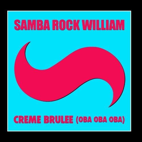 Creme Brulee (Oba Oba Oba) - Single