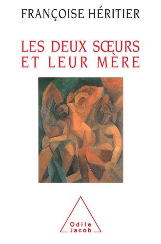 Deux Soeurs et leur mère (Les) (Sciences Humaines) (French Edition)