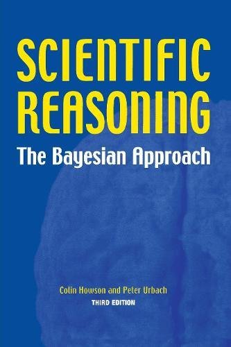 Scientific Reasoning: The Bayesian Approach: The Bayesian Method