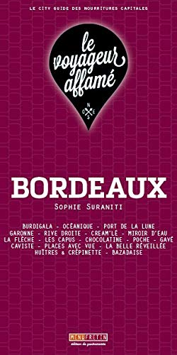 le voyageur affamé - Bordeaux